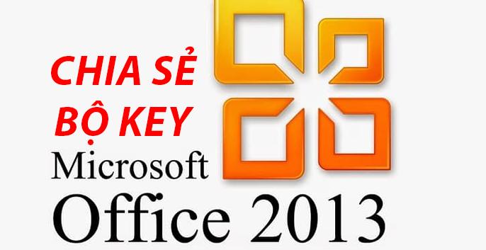 Key office 2013 professional plus mới nhất năm 2019
